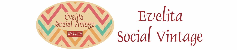 Evelita Social Vintage